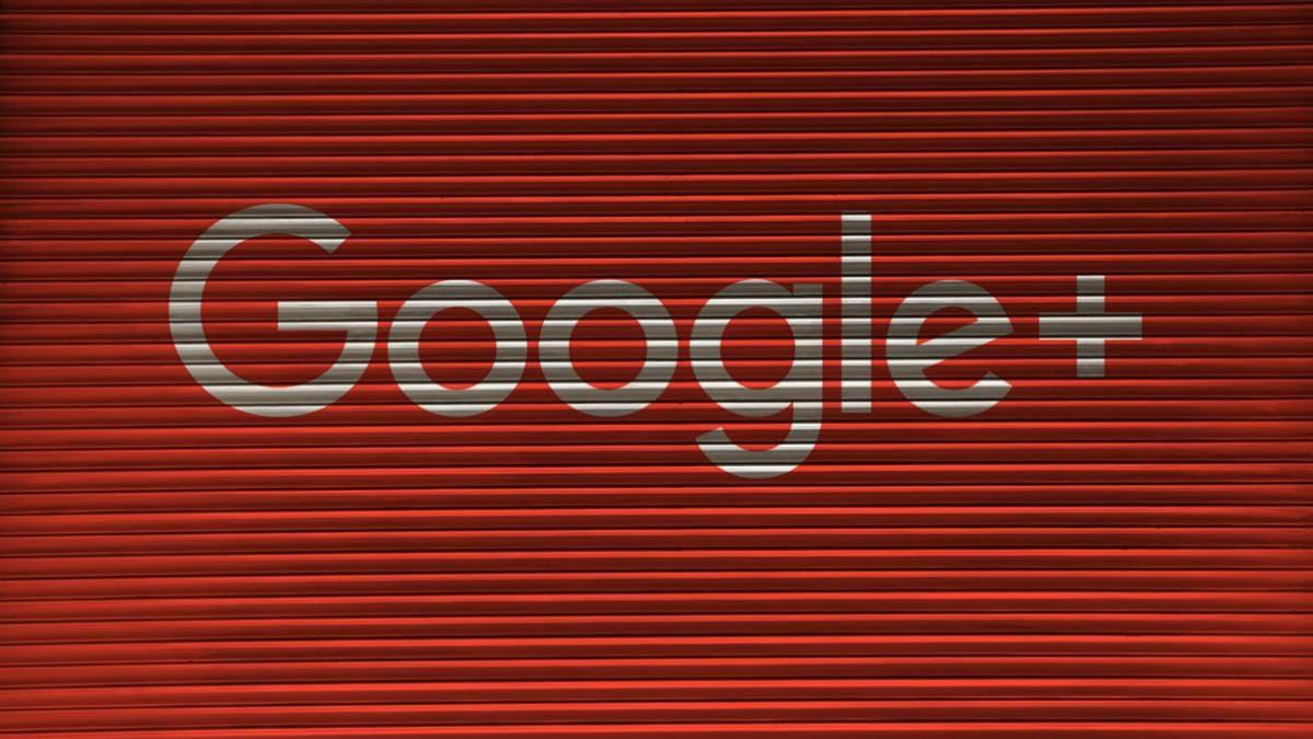 Google+ cierra sus puertas el 2 de abril
