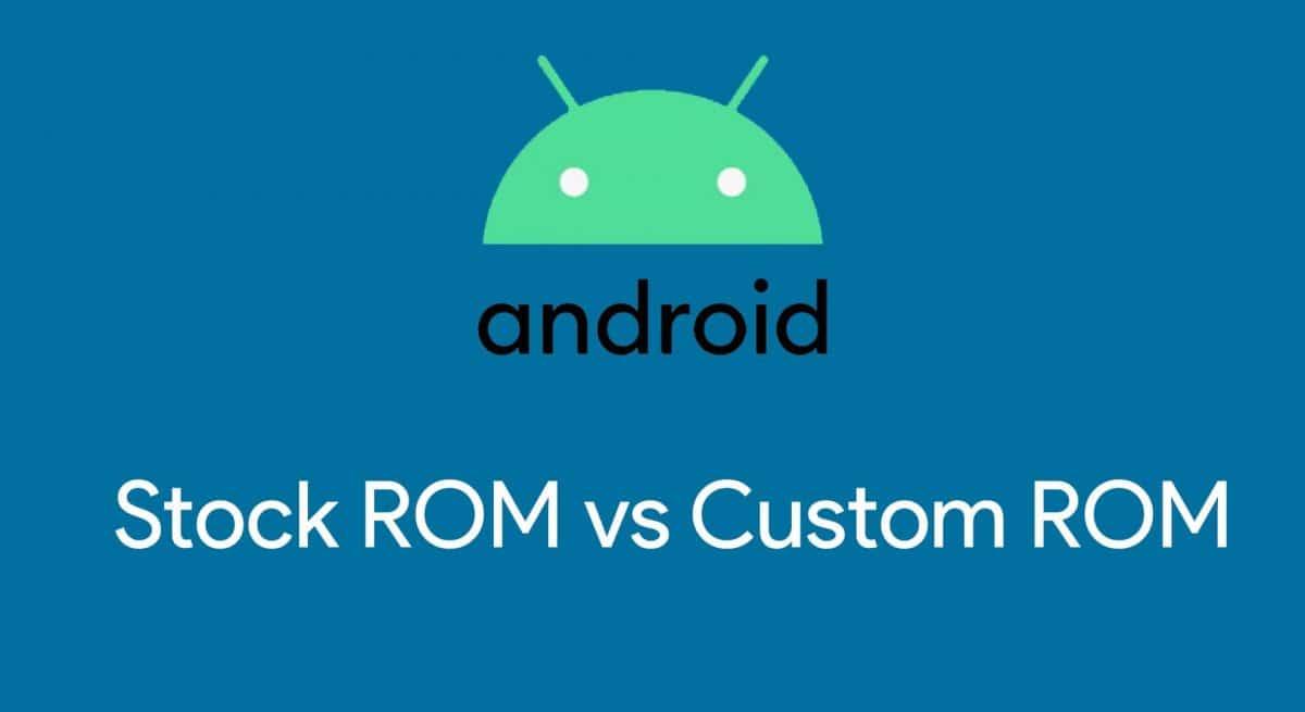 stock-vs-custom-ROM-Android