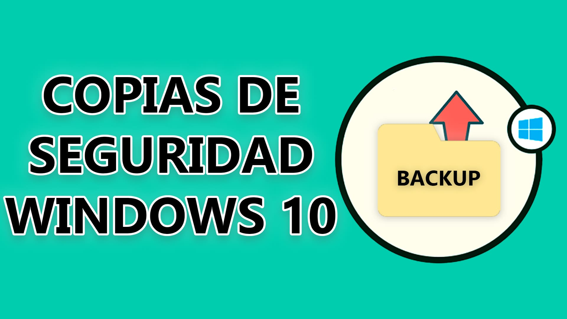 copias seguridad windows 10