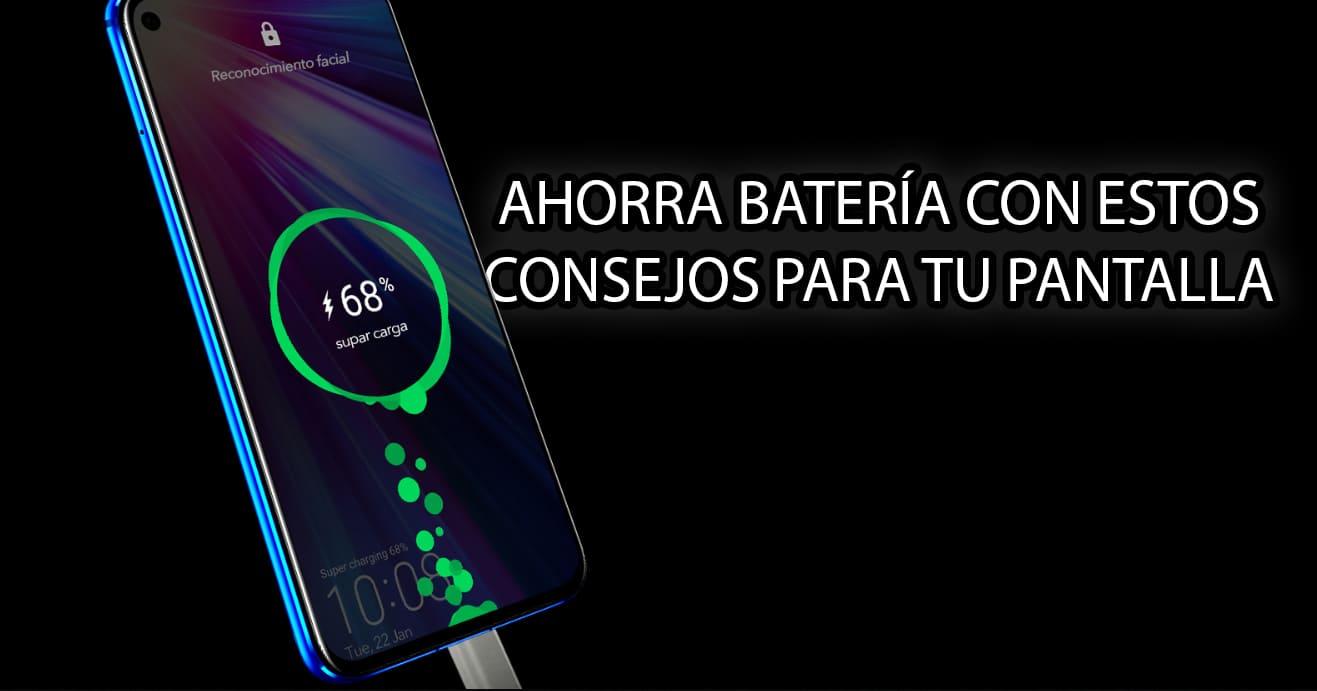 consejos ahorrar bateria pantalla smartphone